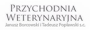 Przychodnia Weterynaryjna Janusz Borcowski i Tadeusz Popławski